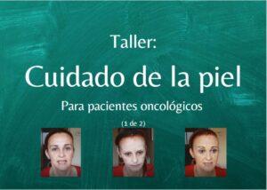 Cuidado de la piel (PARA PACIENTES ONCOLOGICOS)