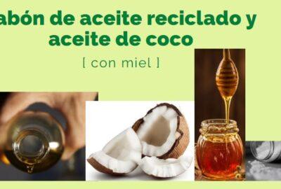 Jabón de aceite reciclado y de coco